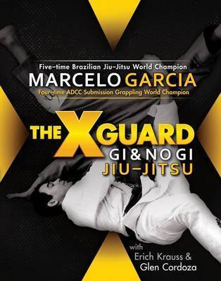 X-guard by Marcelo Garcia