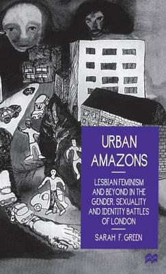 Urban Amazons by Sarah F. Green