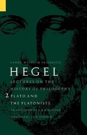 Lectures on the History of Philosophy, Volume 2 by Georg Wilhelm Friedrich Hegel image