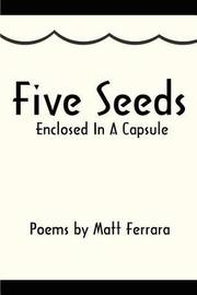 Five Seeds Enclosed in a Capsule by Matt Ferrara image