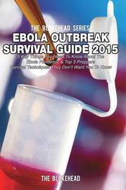 Ebola Outbreak Survival Guide 2015 by The Blokehead