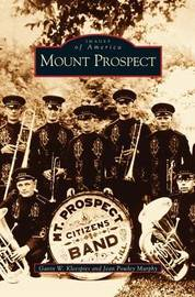 Mount Prospect by Gavin W Kleespies
