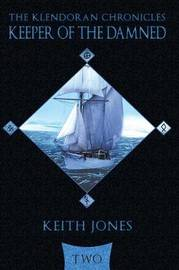 Keeper of the Damned by Keith Jones
