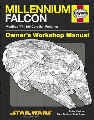 Haynes Millennium Falcon Owner's Workshop Manual: Star Wars by Ryder Windham