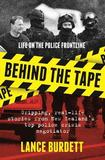 Behind the Tape by Lance Burdett