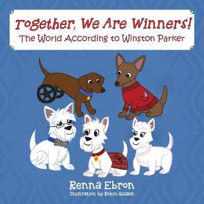 Together, We Are Winners! by Renna Ebron