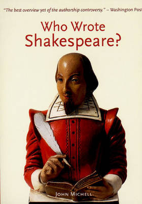 Who Wrote Shakespeare? by John Michell