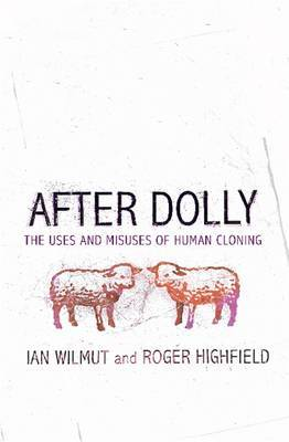After Dolly by Ian Wilmut