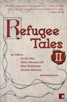 Refugee Tales: 2 by Jackie Kay