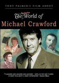 The Fantastic World of Michael Crawford on DVD