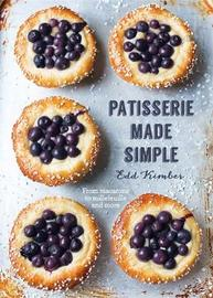 Patisserie Made Simple by Edd Kimber image