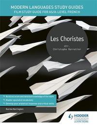 Modern Languages Study Guides: Les choristes by Karine Harrington image