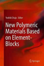 New Polymeric Materials Based on Element-Blocks image
