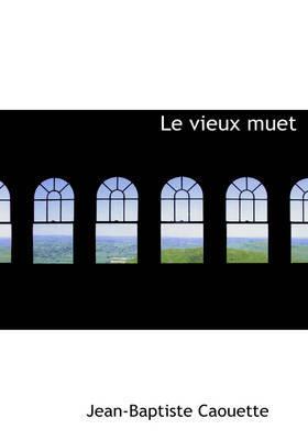 Le Vieux Muet by Jean Baptiste Caouette image