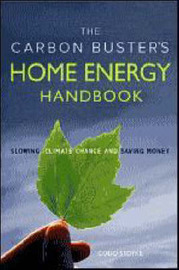 Carbon Buster's Home Energy Handbook: Slowing Climate Change and Saving Money by Godo Stoyke image