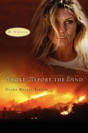 Smoke Before the Wind by Diana Wallis Taylor image
