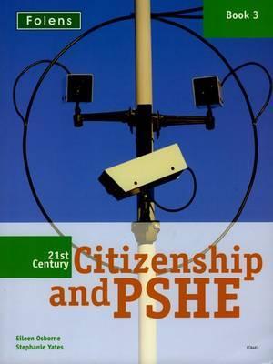 21st Century Citizenship & PSHE: Book 3 by Eileen Osborne image