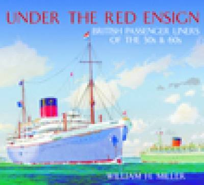 Under the Red Ensign by William H. Miller image