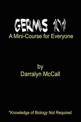 Germs 101 by Darralyn McCall image