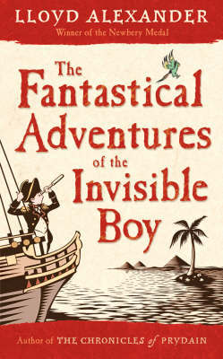The Fantastical Adventures Of The Invisible Boy by Lloyd Alexander image