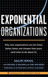 Exponential Organizations by Salim Ismail