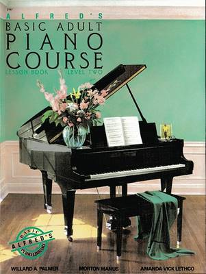 Alfred's Basic Adult Piano Course by Manus Morton