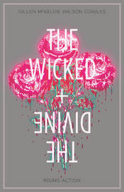 The Wicked + The Divine Volume 4: Rising Action by Kieron Gillen