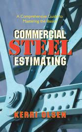 Commercial Steel Estimating by Kerri Olsen
