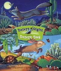 Desert Night Desert Day by Anthony D Fredericks