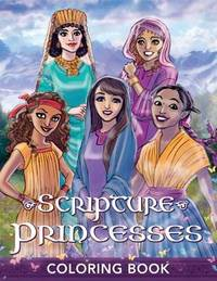 Scripture Princesses Coloring Book by Rebecca J Greenwood