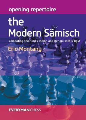 Opening Repertoire: The Modern Samisch by Eric Montany image