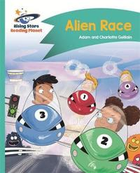 Reading Planet - Alien Race - Turquoise: Comet Street Kids by Adam Guillain