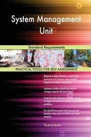 System Management Unit Standard Requirements by Gerardus Blokdyk image