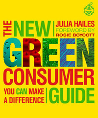The New Green Consumer Guide by Julia Hailes image