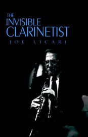 The Invisible Clarinetist by Joseph Licari image