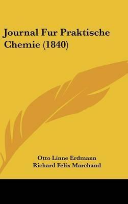 Journal Fur Praktische Chemie (1840)