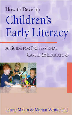 How to Develop Children's Early Literacy by Laurie Makin image