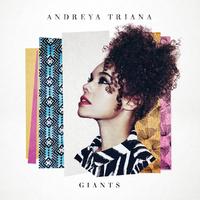 Giants by Andreya Triana