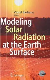 Modeling Solar Radiation at the Earth's Surface: Recent Advances image