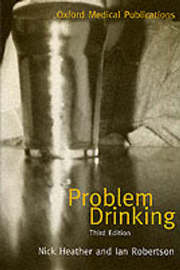 Problem Drinking by Nick Heather