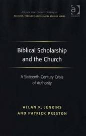 Biblical Scholarship and the Church by Allan K Jenkins