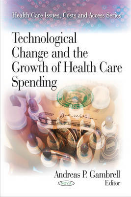 Technological Change & the Growth of Health Care Spending