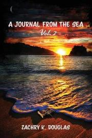 A Journal from the Sea Vol.2 by Zachry K Douglas image