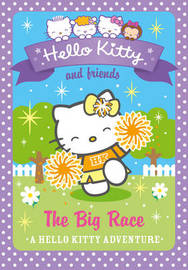 Hello Kitty and Friends (10) The Big Race by Linda Chapman