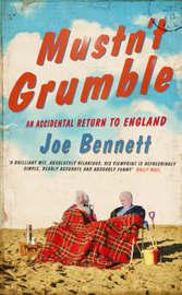 Mustn't Grumble by Joe Bennett image