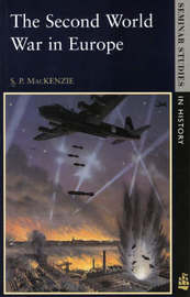 The Second World War in Europe by S.P. Mackenzie image