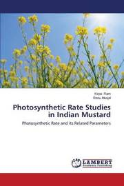 Photosynthetic Rate Studies in Indian Mustard by Ram Kirpa