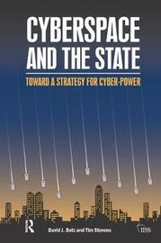 Cyberspace and the State by David J Betz image