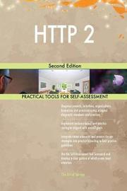 HTTP 2 Second Edition by Gerardus Blokdyk