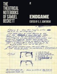 The Theatrical Notebooks of Samuel Beckett by Samuel Beckett